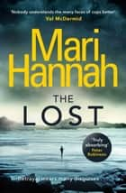 The Lost - A missing child is every parent's worst nightmare ebook by Mari Hannah
