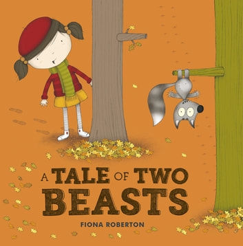 A Tale of Two Beasts ebook by Fiona Roberton