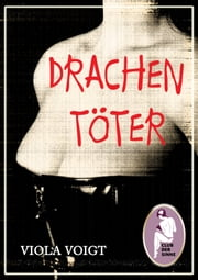 Drachentöter ebook by Viola Voigt