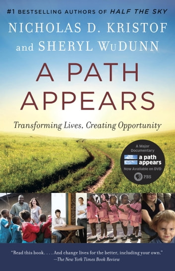 A Path Appears - Transforming Lives, Creating Opportunity ebook by Nicholas D. Kristof,Sheryl WuDunn