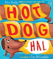 Hot Dog Hal ebook by Peter Bently