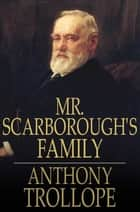 Mr. Scarborough's Family ebook by Anthony Trollope