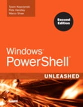 Windows PowerShell Unleashed ebook by Tyson Kopczynski,Pete Handley,Marco Shaw