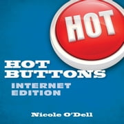 Hot Buttons Internet Edition ebook by Nicole O'Dell