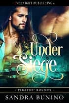 Under Siege ebook by Sandra Bunino