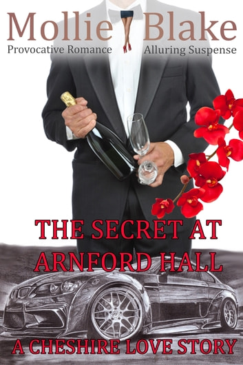 The Secret at Arnford Hall - A Cheshire Love Story ebook by Mollie Blake