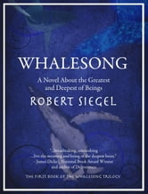 Whalesong (The Whalesong Trilogy #1) ebook by Robert Siegel