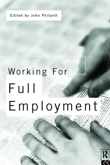 Working for Full Employment ebook by