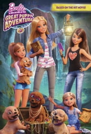 Barbie and Her Sisters in The Great Puppy Adventure (Barbie) ebook by Devin Ann Wooster
