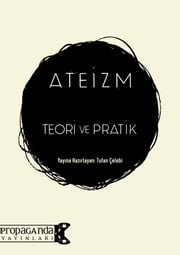 Ateizm: Teori ve Pratik ebook by Tufan Çelebi