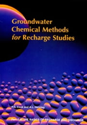 Groundwater Chemical Methods for Recharge Studies - Part 2 ebook by PG Cook,AL Herczeg