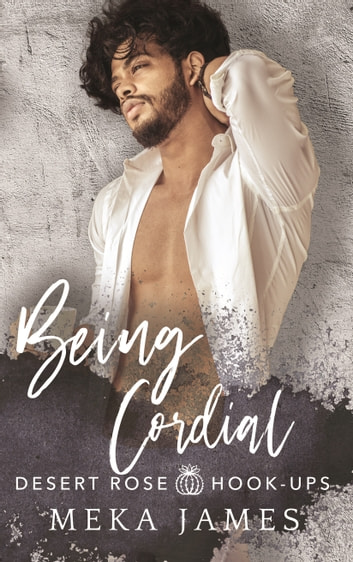 Being Cordial ebook by Meka James