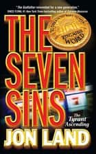 The Seven Sins - The Tyrant Ascending ebook by Jon Land, Fabrizio Boccardi