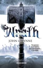 Wrath. Nuove alleanze ebook by John Gwynne, Annarita Guarnieri