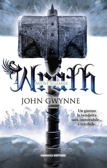 Wrath. Nuove alleanze eBook by John Gwynne