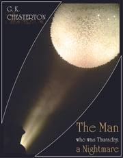 The Man Who Was Thursday - A Nightmare ebook by G. K. Chesterton