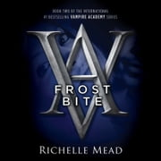 Frostbite - A Vampire Academy Novel audiobook by Richelle Mead