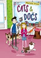 Cool Cats & Hot Dogs eBook by Marliese Arold