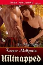 Kiltnapped ebook by Cooper McKenzie