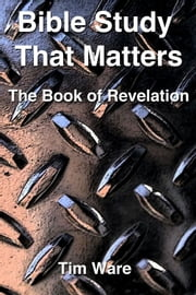 The Book of Revelation ebook by Tim Ware