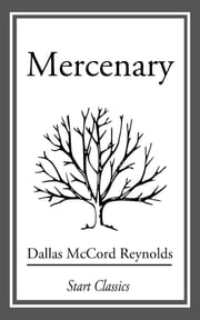 Mercenary ebook by Dallas McCord Reynolds