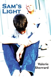 Sam's Light ebook by Valerie Sherrard