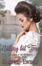 Nothing But Time - A Family of Worth, #1 ebooks by Sherry Ewing