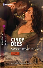 Soldier's Rescue Mission ebook by Cindy Dees