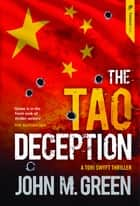 The Tao Deception ebook by John M. Green
