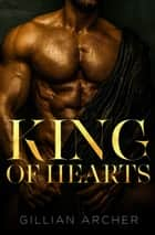 King of Hearts ebook by Gillian Archer