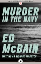 Murder in the Navy ebook by Ed McBain