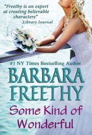 Some Kind of Wonderful ebook by Barbara Freethy