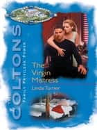 The Virgin Mistress ebook by Linda Turner