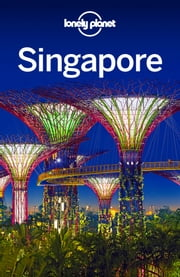 Lonely Planet Singapore ebook by Lonely Planet,Cristian Bonetto