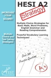 HESI Test Strategy - Winning multiple choice strategy for the HESI Exam ebook by Complete Test Preparation Inc.