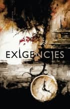 Exigencies - A Neo-Noir Anthology ebook by Richard Thomas, Letitia Trent, David James Keaton,...