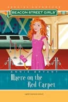 Maeve on the Red Carpet ebook by Annie Bryant