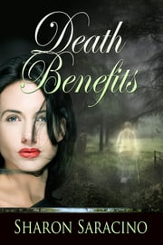 Death Benefits ebook by Sharon Saracino