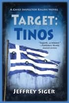 Target: Tinos ebook by Jeffrey Siger