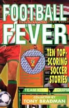 Football Fever ebook by Tony Bradman