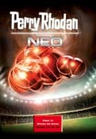 Perry Rhodan Neo Paket 14 - Perry Rhodan Neo Romane 131 bis 140 ebook by Perry Rhodan