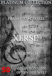 Xerse - Die Opern der Welt ebook by Francesco Cavalli,Niccolo Minato