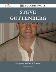 Steve Guttenberg 131 Success Facts - Everything you need to know about Steve Guttenberg ebook by Raymond Gomez
