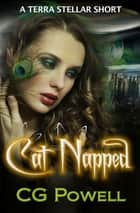 Cat Napped ebook by C.G. Powell