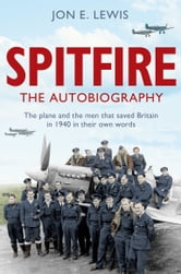 Spitfire: The Autobiography ebook by Jon E. Lewis