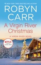 A Virgin River Christmas ebook by Robyn Carr