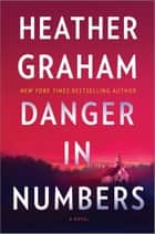 Danger in Numbers ebook by Heather Graham