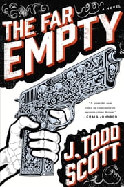 The Far Empty ebook by J. Todd Scott