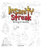 Insanity Streak - Striving for quantity ebook by Tony Lopes