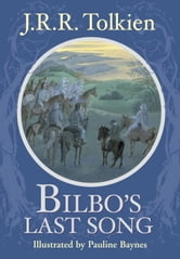 Bilbo's Last Song ebook by J.R.R. Tolkien